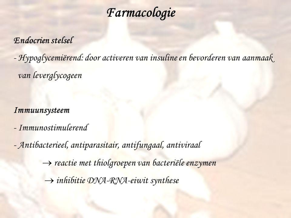 Farmacologie Endocrien stelsel - Hypoglycemiërend: door activeren van insuline en bevorderen van aanmaak van leverglycogeen Immuunsysteem - Immunostim