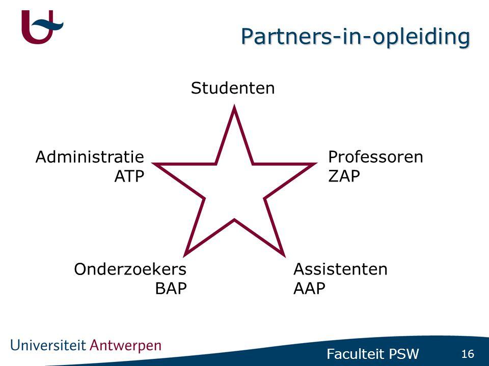 16 Faculteit PSW Partners-in-opleiding Studenten Professoren ZAP Assistenten AAP Administratie ATP Onderzoekers BAP