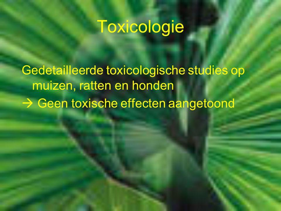Toxicologie Gedetailleerde toxicologische studies op muizen, ratten en honden  Geen toxische effecten aangetoond
