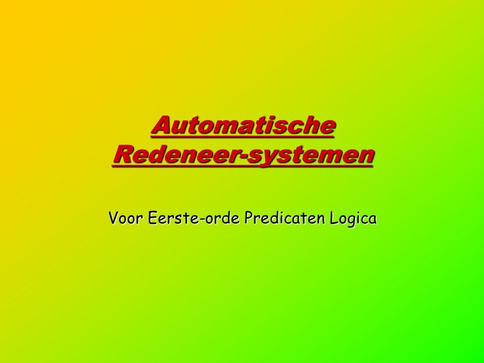 Automatische Redeneer-systemen Voor Eerste-orde Predicaten Logica