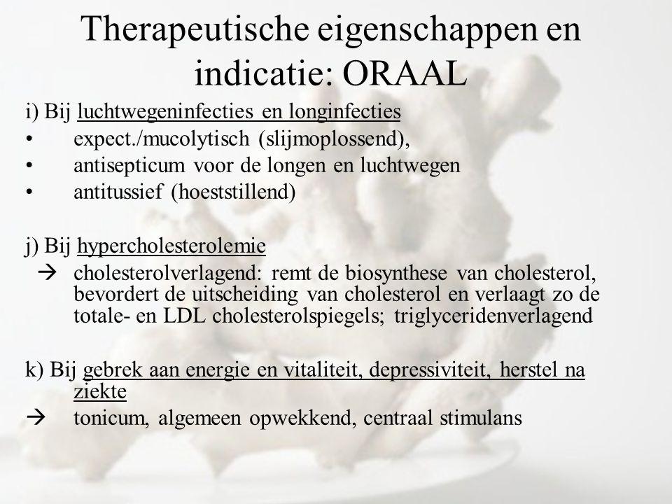 i) Bij luchtwegeninfecties en longinfecties expect./mucolytisch (slijmoplossend), antisepticum voor de longen en luchtwegen antitussief (hoeststillend