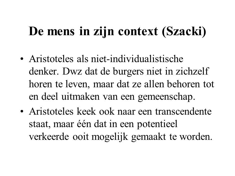 De mens in zijn context (Szacki) Aristoteles als niet-individualistische denker.