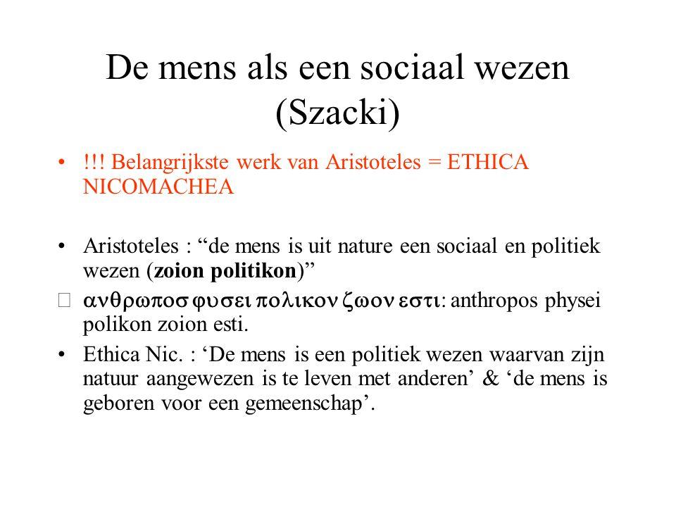 De mens als een sociaal wezen (Szacki) !!.