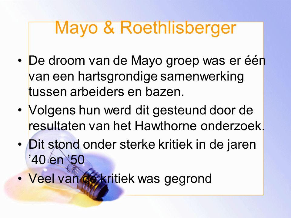 Mayo & Roethlisberger Ze beweerden dat sociale en klinische psychologie gefuseerd kon worden met redelijk management. Dit om aan de sociale en emotion