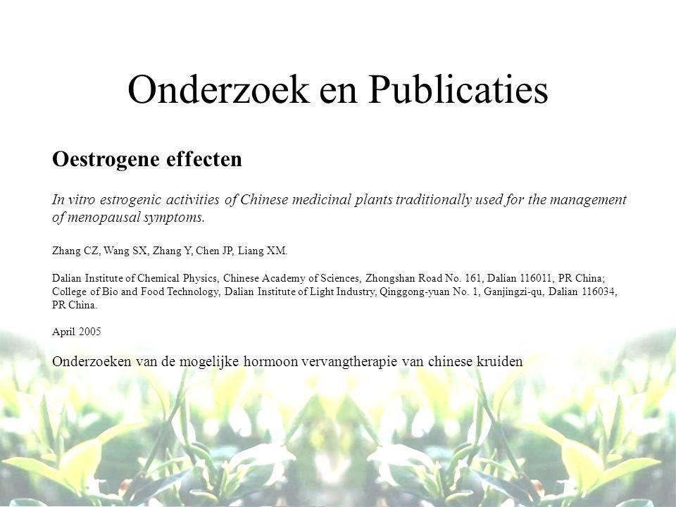 Onderzoek en Publicaties Oestrogene effecten In vitro estrogenic activities of Chinese medicinal plants traditionally used for the management of menopausal symptoms.