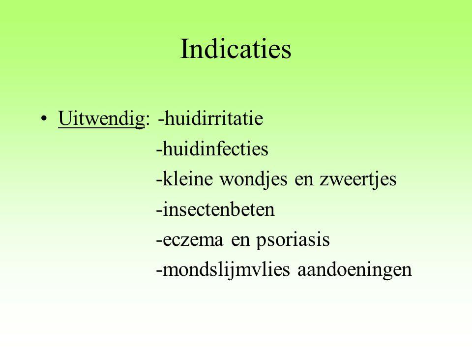 Indicaties Uitwendig: -huidirritatie -huidinfecties -kleine wondjes en zweertjes -insectenbeten -eczema en psoriasis -mondslijmvlies aandoeningen
