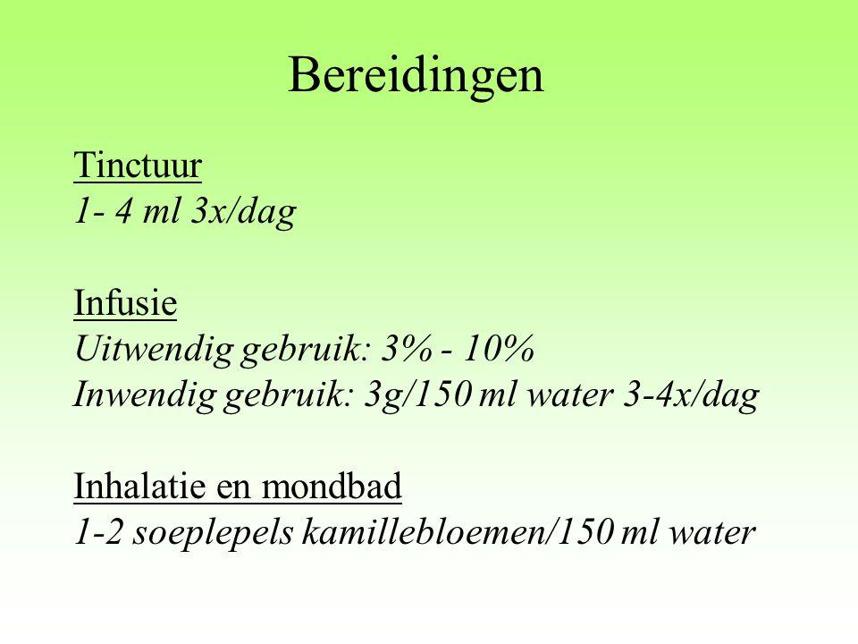 Bereidingen Tinctuur 1- 4 ml 3x/dag Infusie Uitwendig gebruik: 3% - 10% Inwendig gebruik: 3g/150 ml water 3-4x/dag Inhalatie en mondbad 1-2 soeplepels
