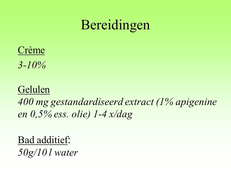 Bereidingen Crème 3-10% Gelulen 400 mg gestandardiseerd extract (1% apigenine en 0,5% ess. olie) 1-4 x/dag Bad additief : 50g/10 l water
