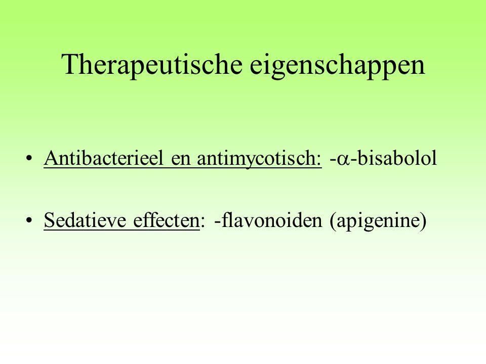 Therapeutische eigenschappen Antibacterieel en antimycotisch: -  -bisabolol Sedatieve effecten: -flavonoiden (apigenine)