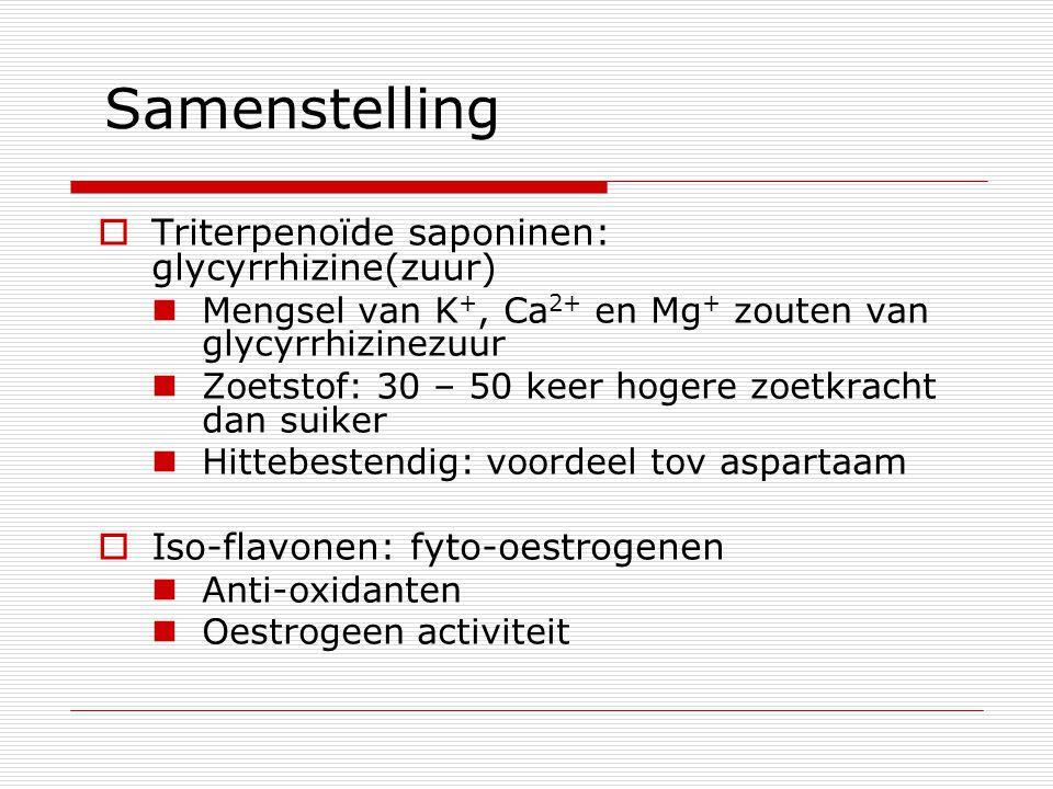 Samenstelling  Triterpenoïde saponinen: glycyrrhizine(zuur) Mengsel van K +, Ca 2+ en Mg + zouten van glycyrrhizinezuur Zoetstof: 30 – 50 keer hogere