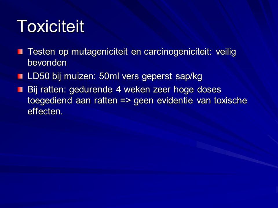Toxiciteit Testen op mutageniciteit en carcinogeniciteit: veilig bevonden LD50 bij muizen: 50ml vers geperst sap/kg Bij ratten: gedurende 4 weken zeer