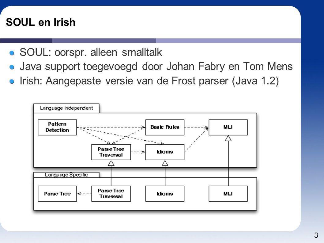4 SOUL en Polyglot Polyglot: library om snel Java extensies te prototypen Uitstekende parser In Java geschreven Hoe polyglot(Java) gebruiken vanuit SOUL(Smalltalk).