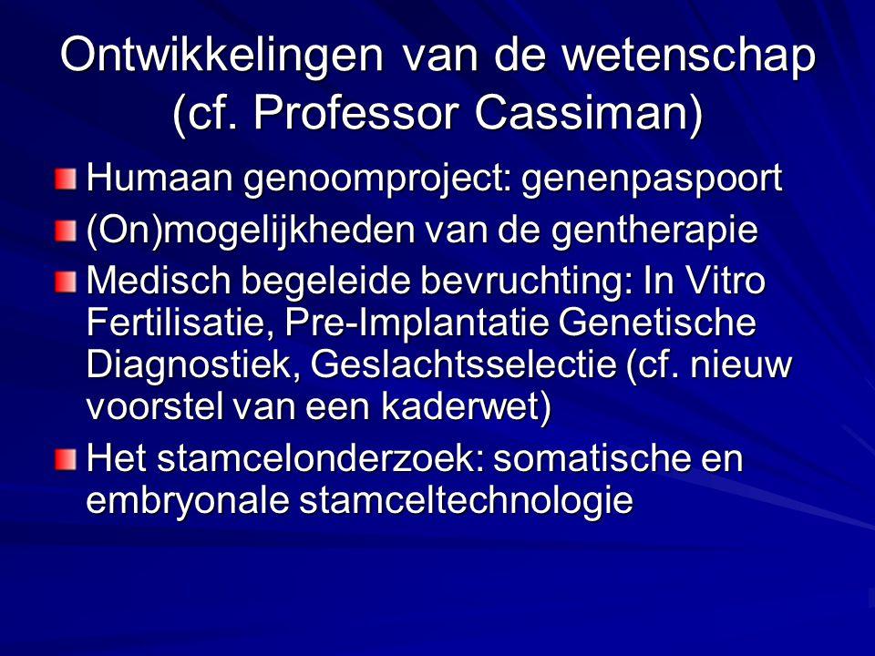 Ontwikkelingen van de wetenschap (cf.