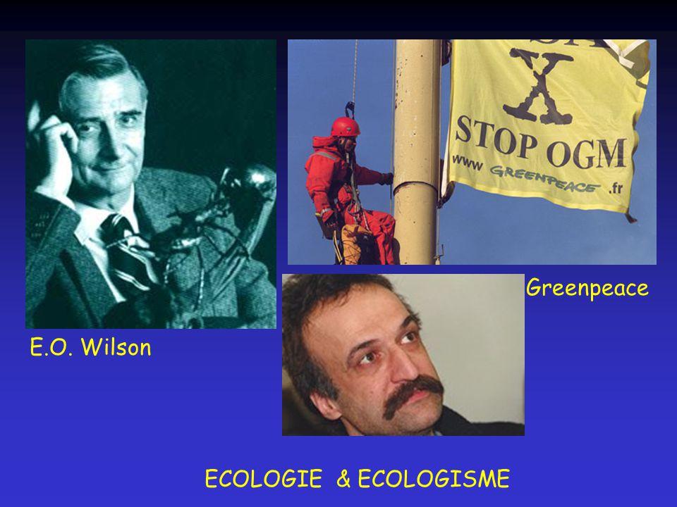 E.O. Wilson Greenpeace ECOLOGIE & ECOLOGISME