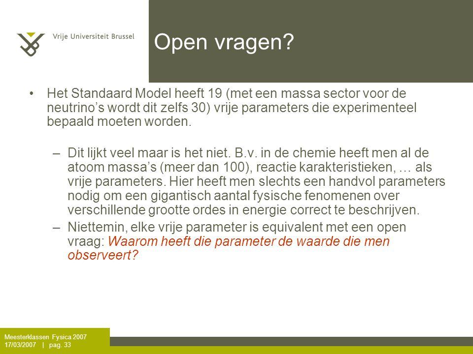 Meesterklassen Fysica 2007 17/03/2007   pag.33 Open vragen.