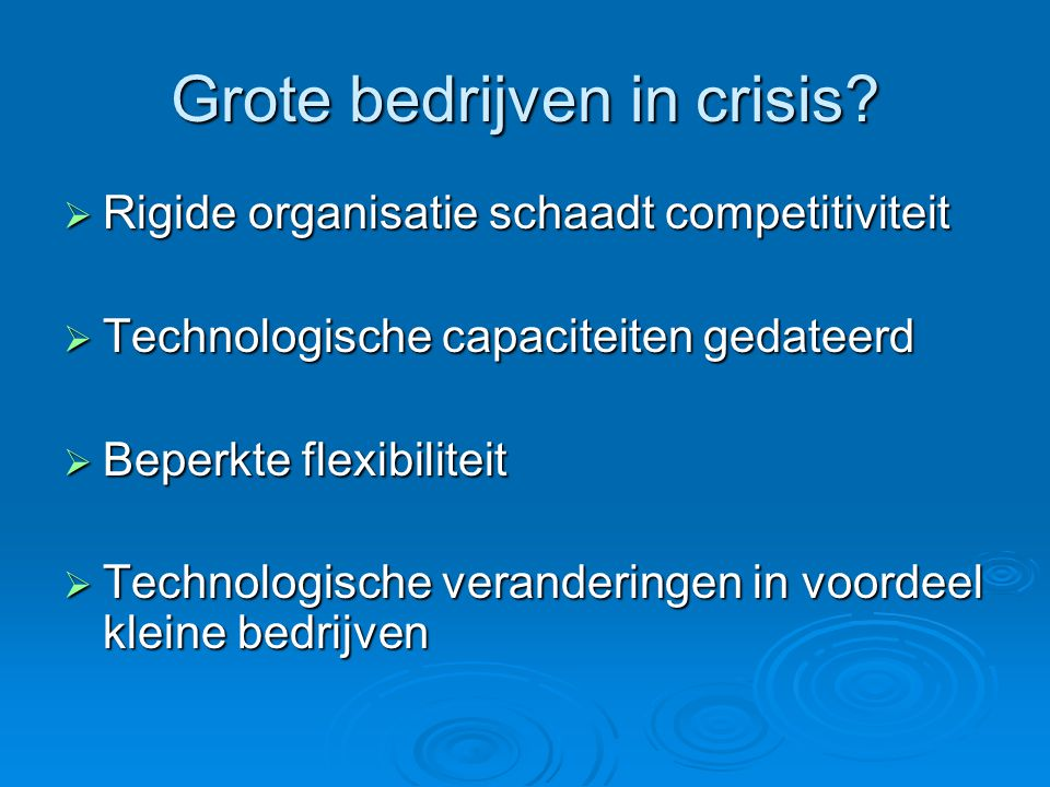 Grote bedrijven in crisis.