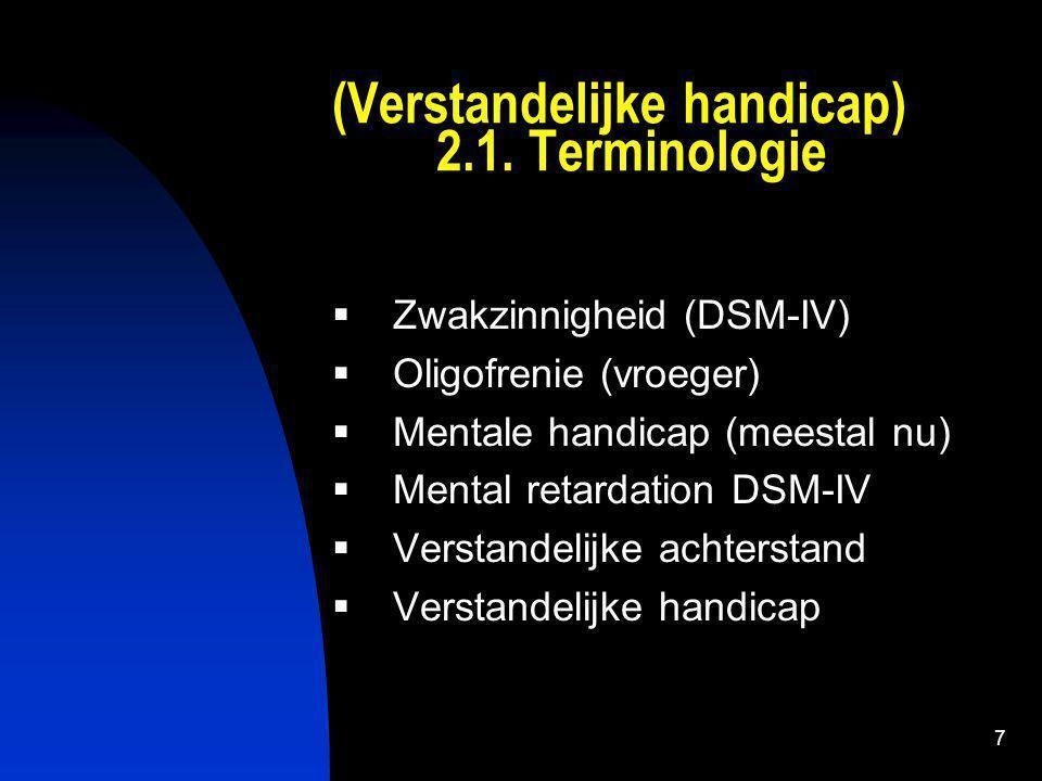 7 (Verstandelijke handicap) 2.1.