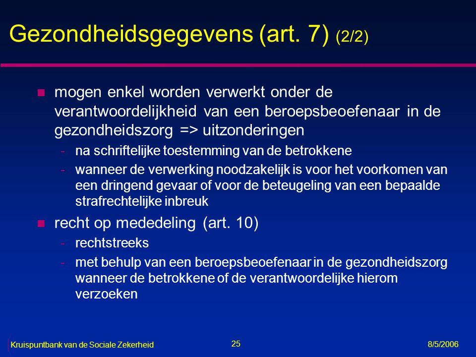 26 Kruispuntbank van de Sociale Zekerheid 8/5/2006 Gerechtelijke gegevens (art.
