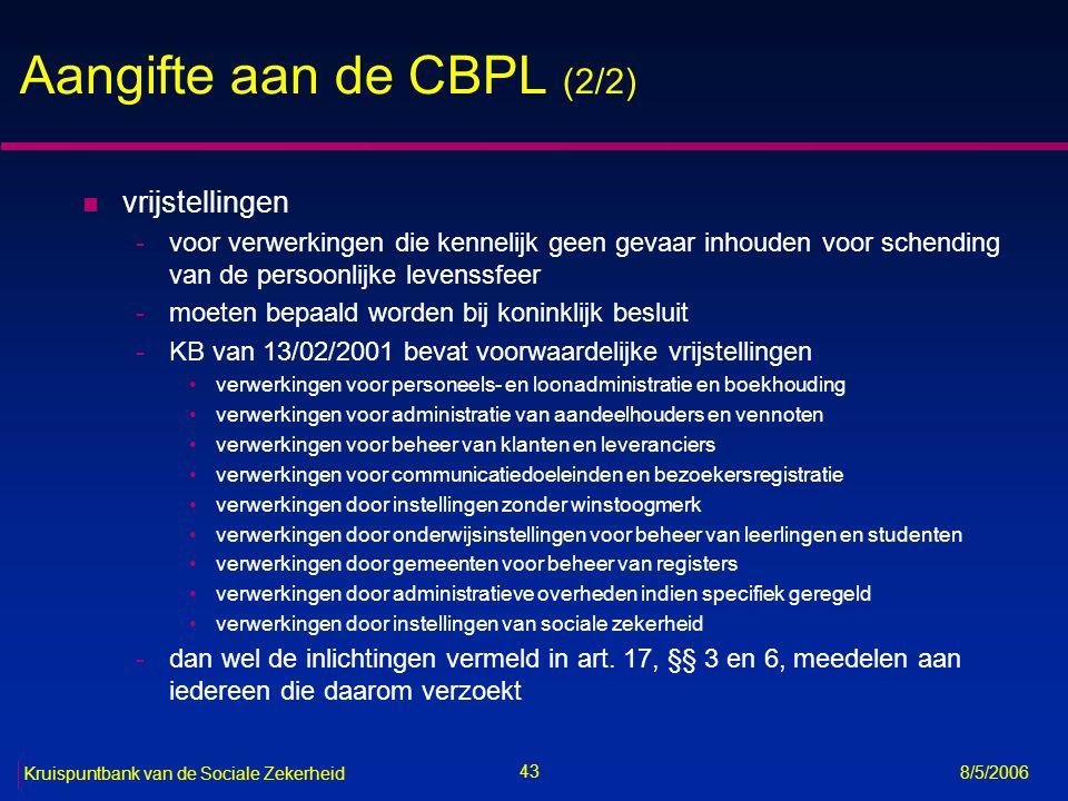 44 Kruispuntbank van de Sociale Zekerheid 8/5/2006 Doorgifte van persoonsgegevens naar landen buiten de EU n het niet-EU-land moet een passend beschermings- niveau bieden (art.