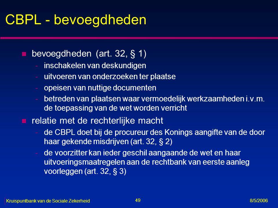 50 Kruispuntbank van de Sociale Zekerheid 8/5/2006 Sectorale comités (art.