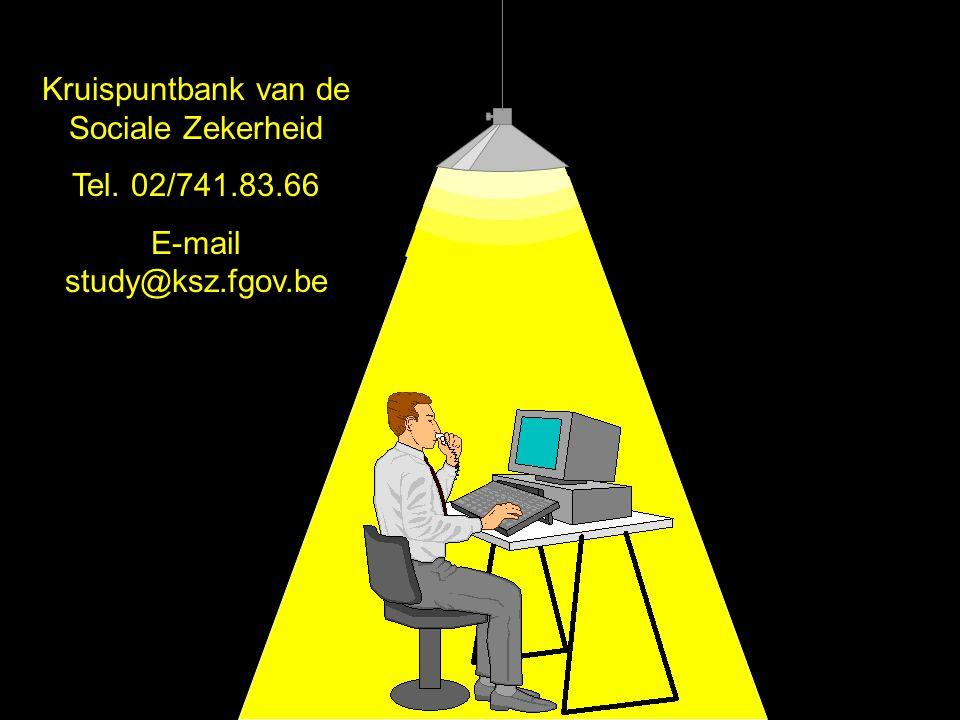 Kruispuntbank van de Sociale Zekerheid Tel. 02/741.83.66 E-mail study@ksz.fgov.be