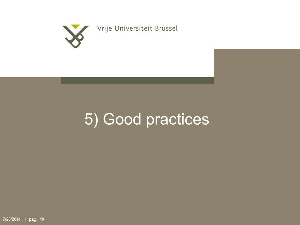 7/23/2014 | pag. 40 5) Good practices