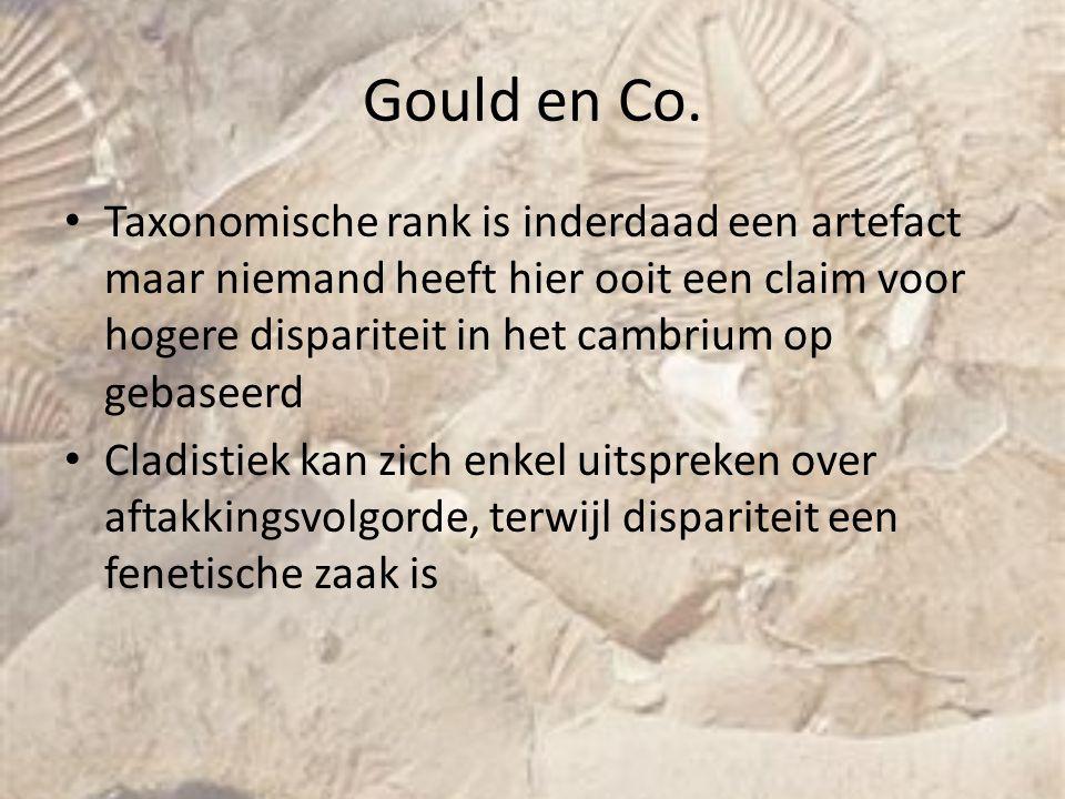 Gould en Co. Taxonomische rank is inderdaad een artefact maar niemand heeft hier ooit een claim voor hogere dispariteit in het cambrium op gebaseerd C