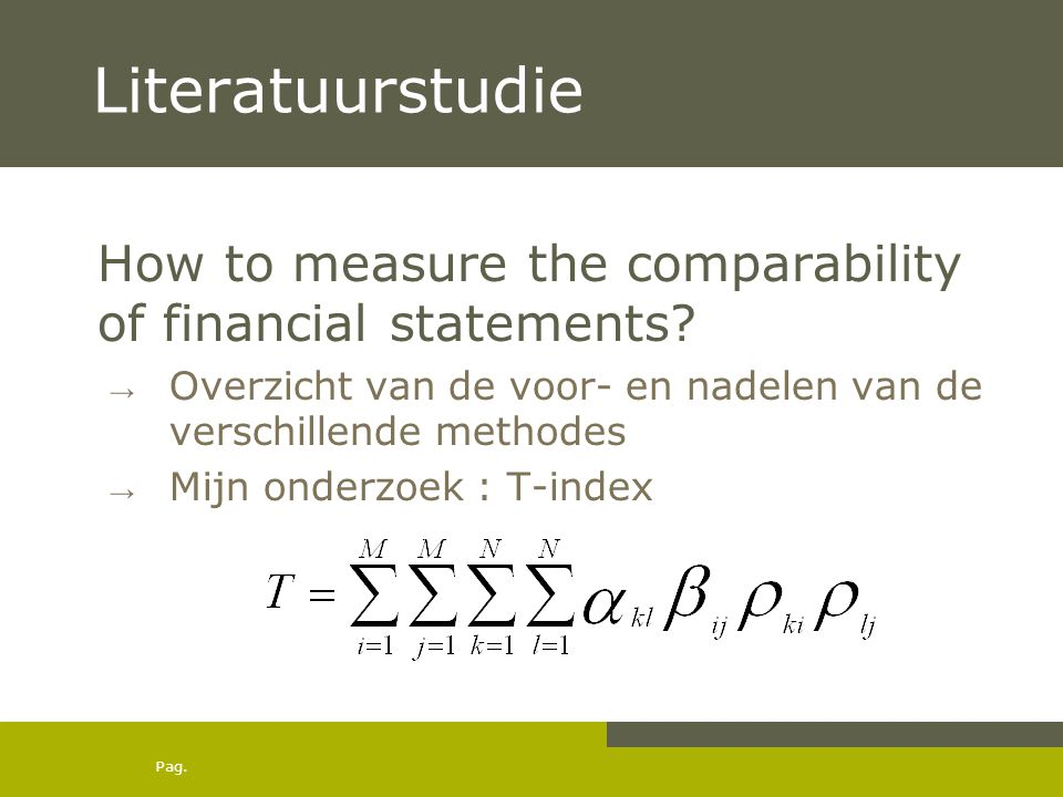 Pag. Literatuurstudie How to measure the comparability of financial statements.
