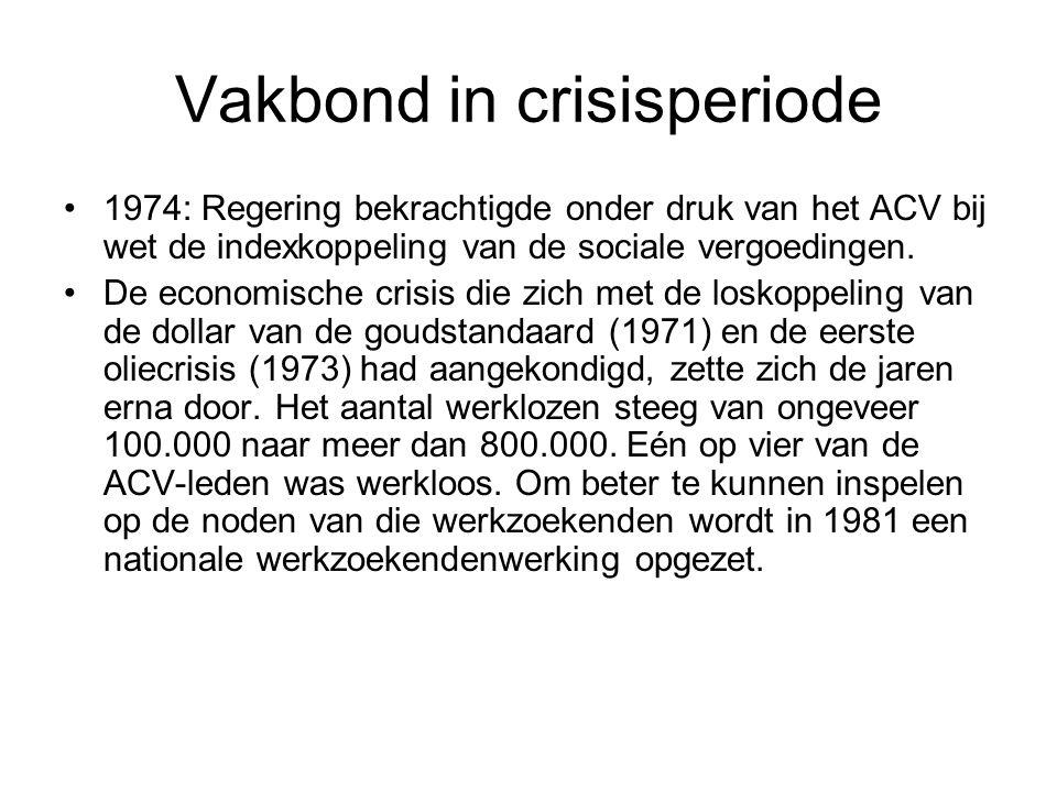 Vakbond in crisisperiode 1974: Regering bekrachtigde onder druk van het ACV bij wet de indexkoppeling van de sociale vergoedingen. De economische cris