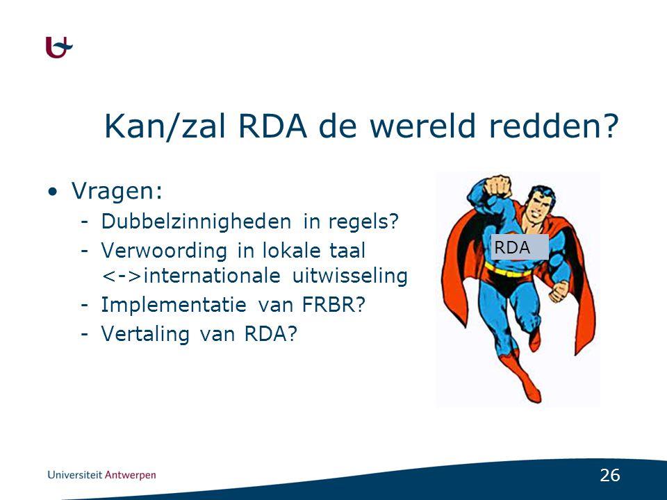 27 RDA: stand van zaken Ontwikkeling (1994?/2005-2010) RDA - toolkit (juni 2010) Testfase (okt.