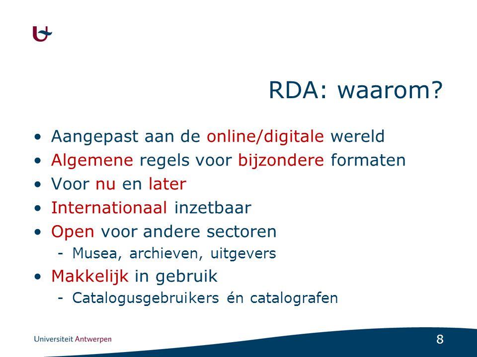 9 Het RDA model Gebaseerd op theoretisch model: -FRBR en FRAD Set van catalografie regels -Take what you see -Accept what you get Werkinstrument -RDA toolkit