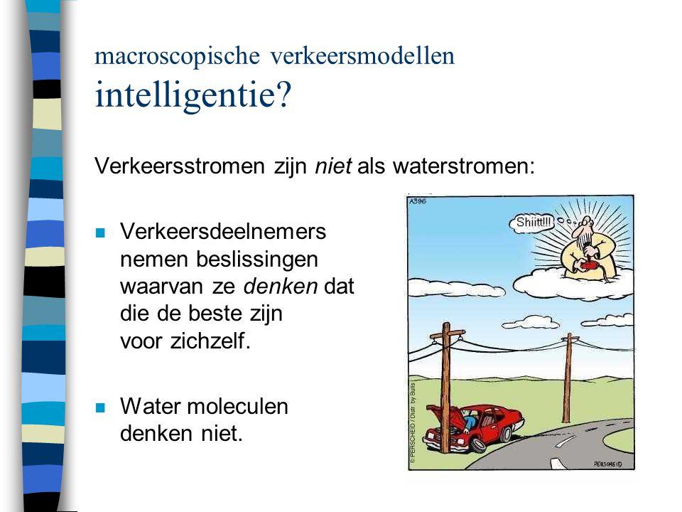 macroscopische verkeersmodellen wat kun je ermee doen.