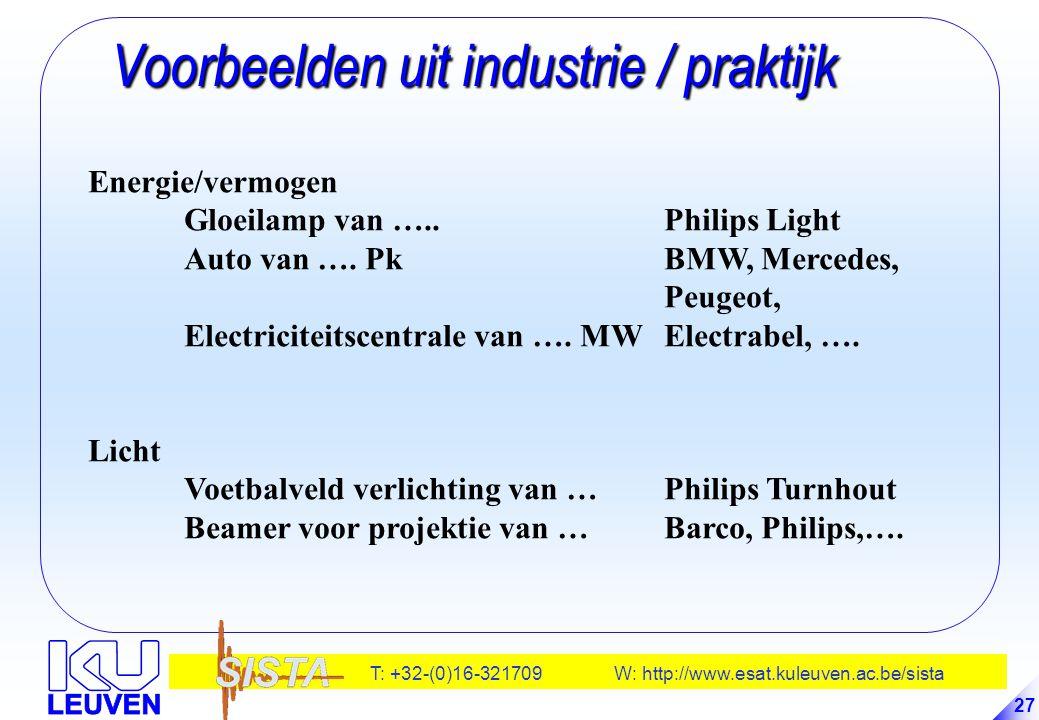 T: +32-(0)16-321709 W: http://www.esat.kuleuven.ac.be/sista 27 Voorbeelden uit industrie / praktijk Voorbeelden uit industrie / praktijk Energie/vermo