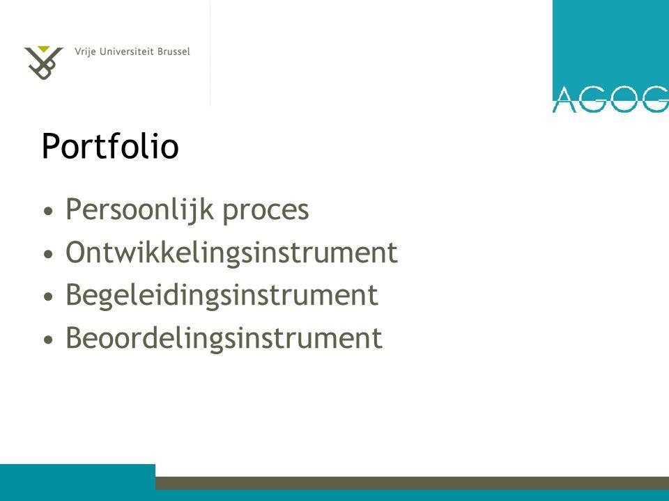 Portfolio Persoonlijk proces Ontwikkelingsinstrument Begeleidingsinstrument Beoordelingsinstrument