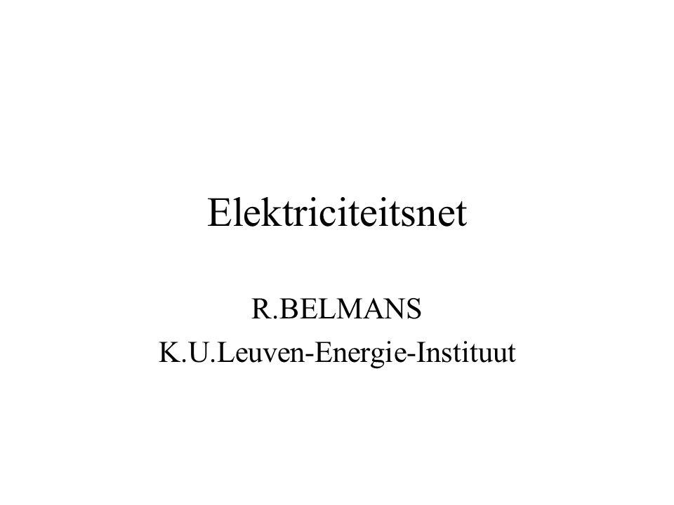 Elektriciteitsnet R.BELMANS K.U.Leuven-Energie-Instituut