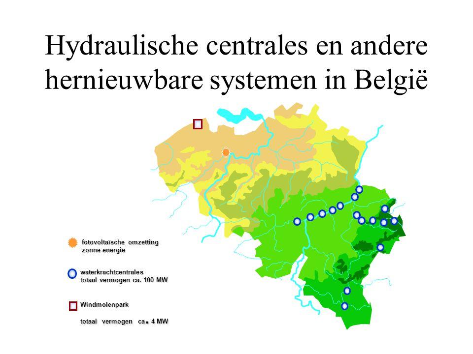 Hydraulische centrales en andere hernieuwbare systemen in België Windmolenpark totaal vermogen ca. 4 MW waterkrachtcentrales totaal vermogen ca. 100 M