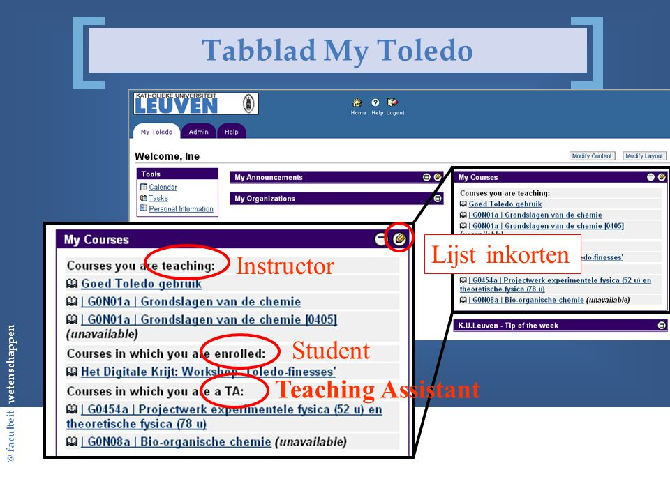 @ faculteit wetenschappen Tabblad My Toledo Instructor Student Teaching Assistant Lijst inkorten