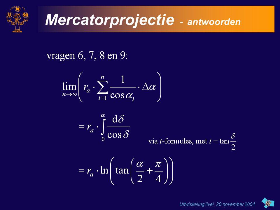Uitwiskeling live! 20 november 2004 Mercatorprojectie - antwoorden