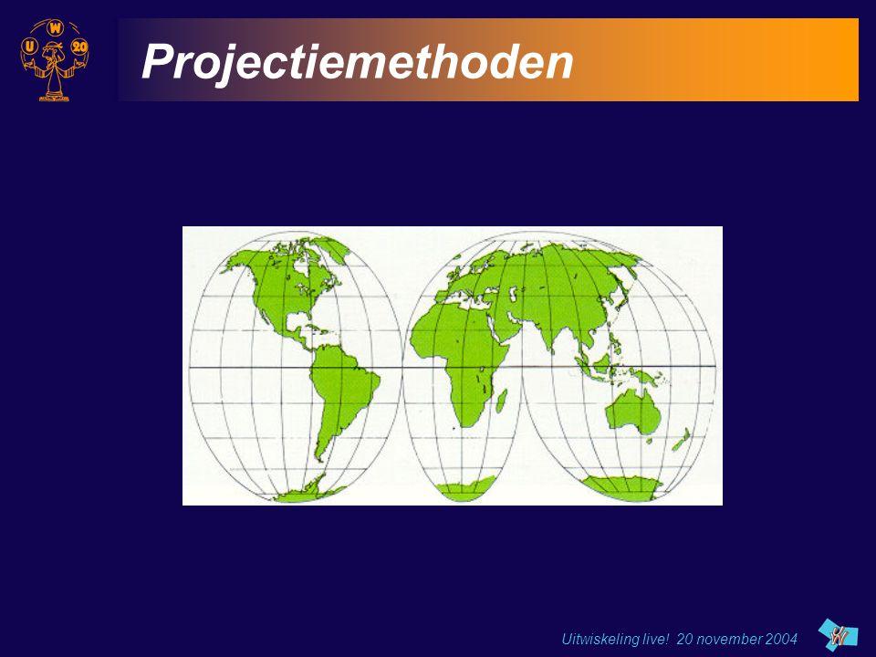 Uitwiskeling live! 20 november 2004 Projectiemethoden