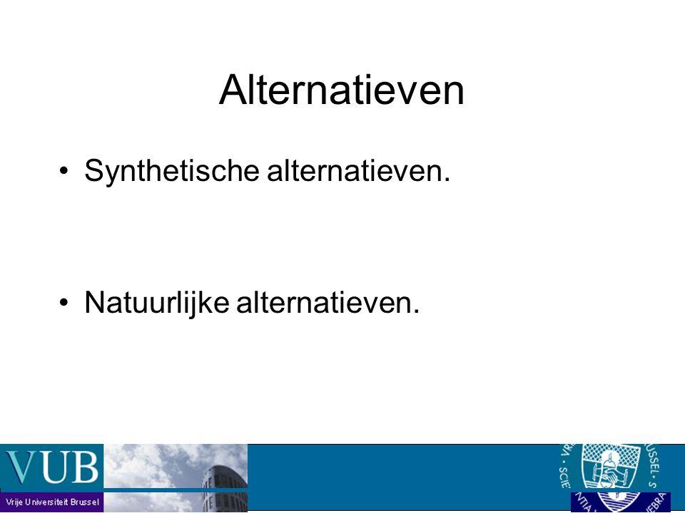 Synthetische alternatieven. Natuurlijke alternatieven. Alternatieven