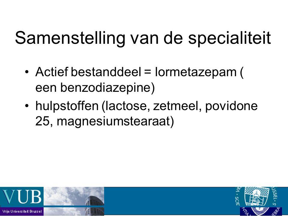 Actief bestanddeel = lormetazepam ( een benzodiazepine) hulpstoffen (lactose, zetmeel, povidone 25, magnesiumstearaat) Samenstelling van de specialiteit
