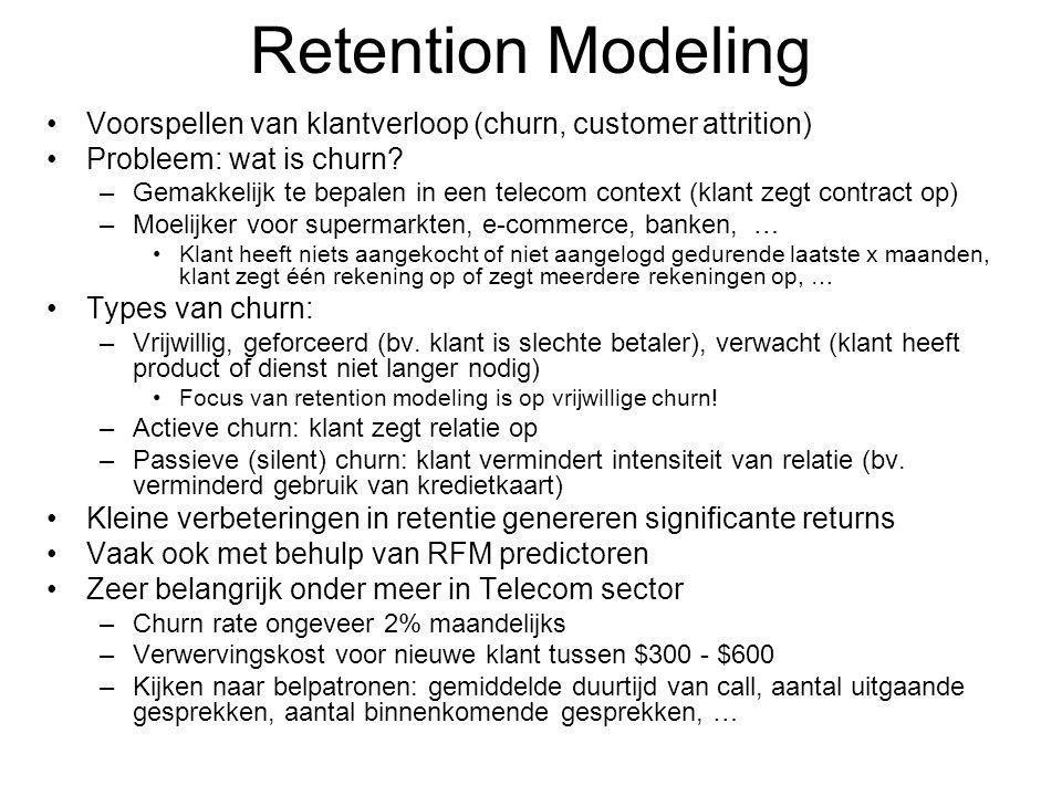 Retention Modeling Voorspellen van klantverloop (churn, customer attrition) Probleem: wat is churn.