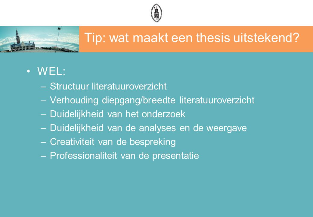 Tip: wat maakt een thesis uitstekend.