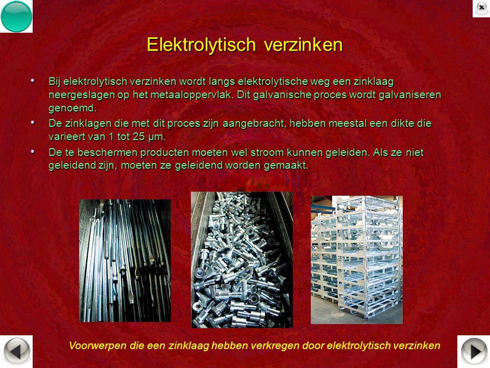 Elektrolytisch verzinken Bij elektrolytisch verzinken wordt langs elektrolytische weg een zinklaag neergeslagen op het metaaloppervlak. Dit galvanisch
