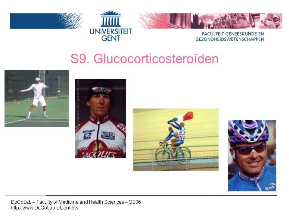 S9. Glucocorticosteroïden DoCoLab – Faculty of Medicine and Health Sciences – GE06 http://www.DoCoLab.UGent.be/