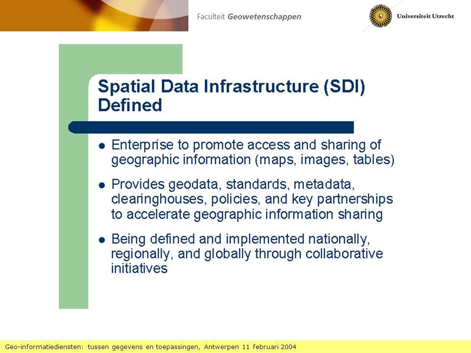 Geo-informatiediensten: tussen gegevens en toepassingen, Antwerpen 11 februari 2004