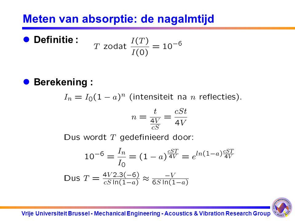 Vrije Universiteit Brussel - Mechanical Engineering - Acoustics & Vibration Research Group Poreuze materialen. Absorptie afhankelijk van: Specifieke i