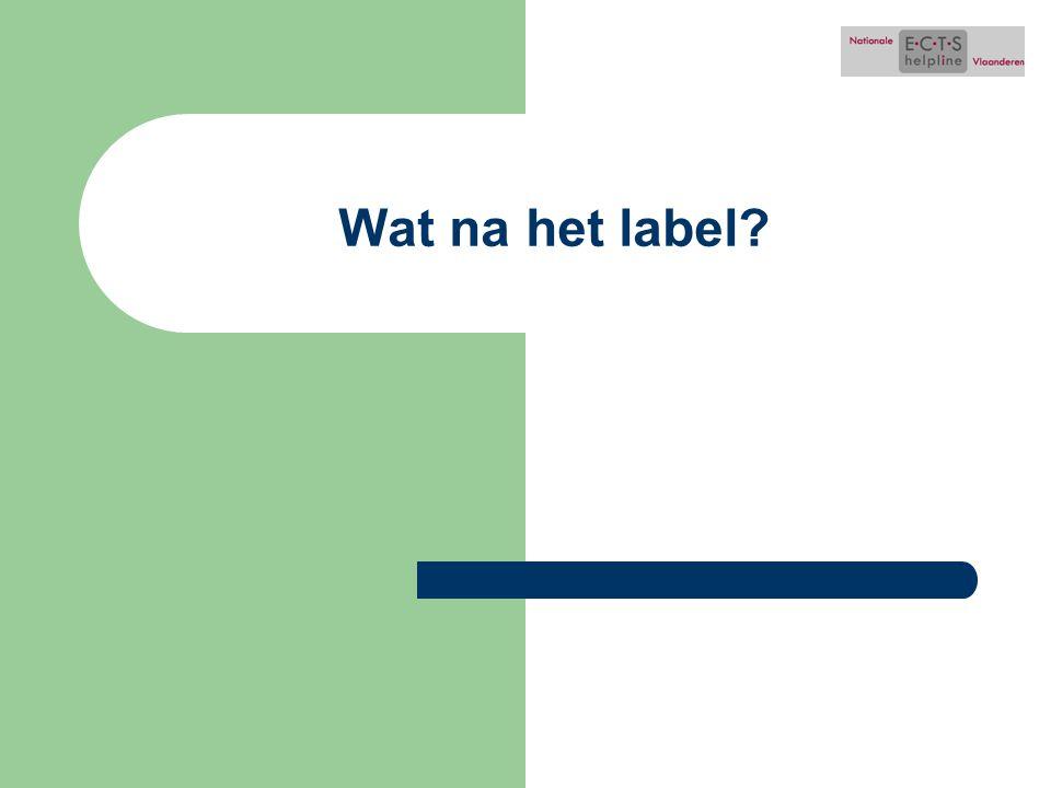 Wat na het label?