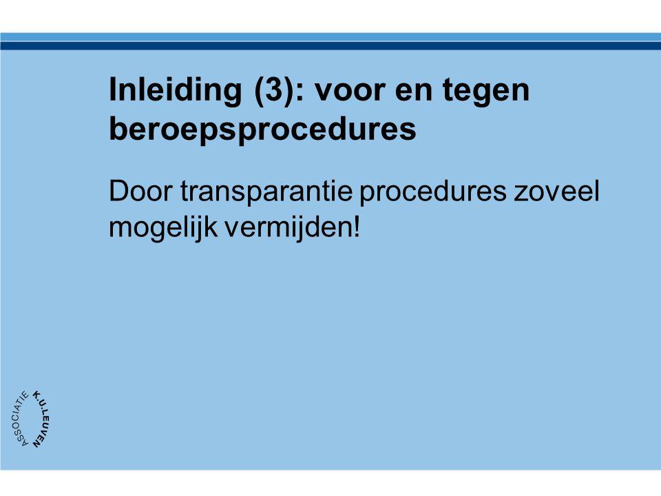 Transparantie in elke stap: OVERZICHT Voorbereiding in ECTS Tussentijds in academiejaar Examenmoment zelf Nabespreking en nazorg Informele communicatie.