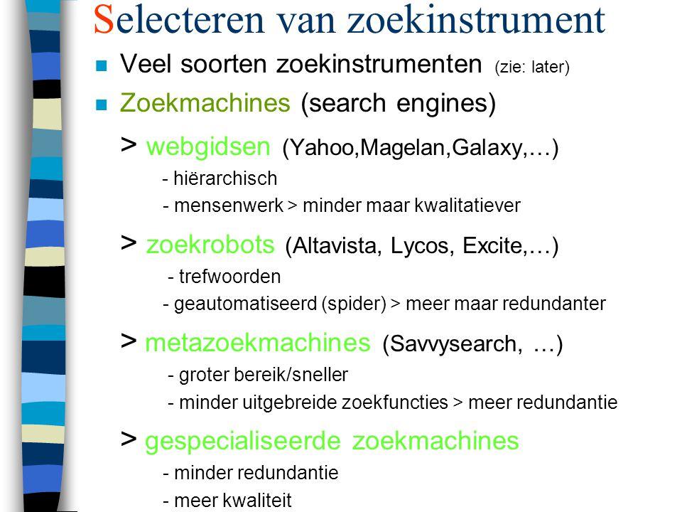 Formuleren van zoekopdracht n Thematisch zoeken (webgids) probleem: vinden van de juiste categorie: ° trial and error ° intypen van trefwoord Voorbeeld: 'auteursrecht op het Internet'